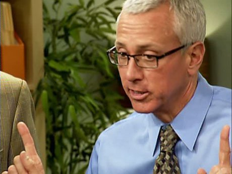 Dr. Drew advises him to do otherwise