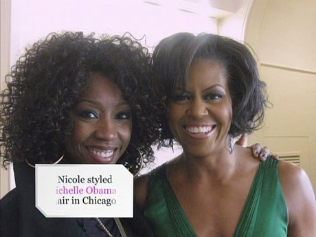 Nicole used to style Michelle Obama's hair!