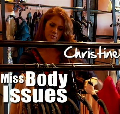 Meet Christine - Miss Body Issues