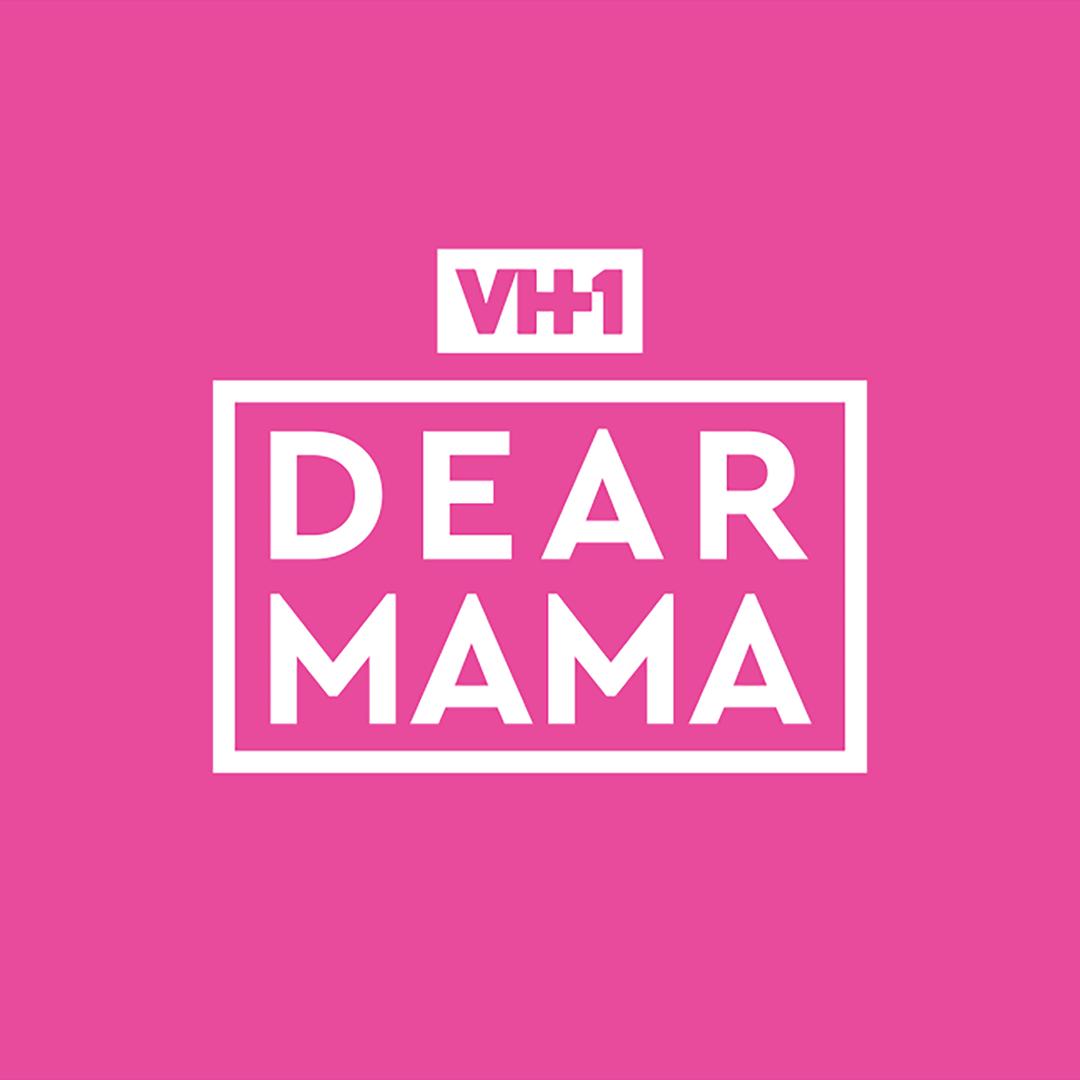 2017 Dear Mama - Dear Mama - VH1