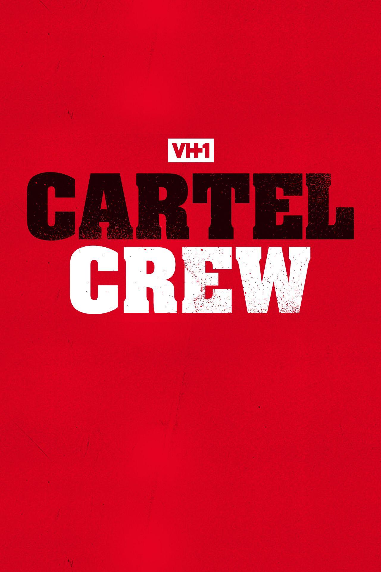 TV Schedule for Cartel Crew | VH1 TV Series Schedule