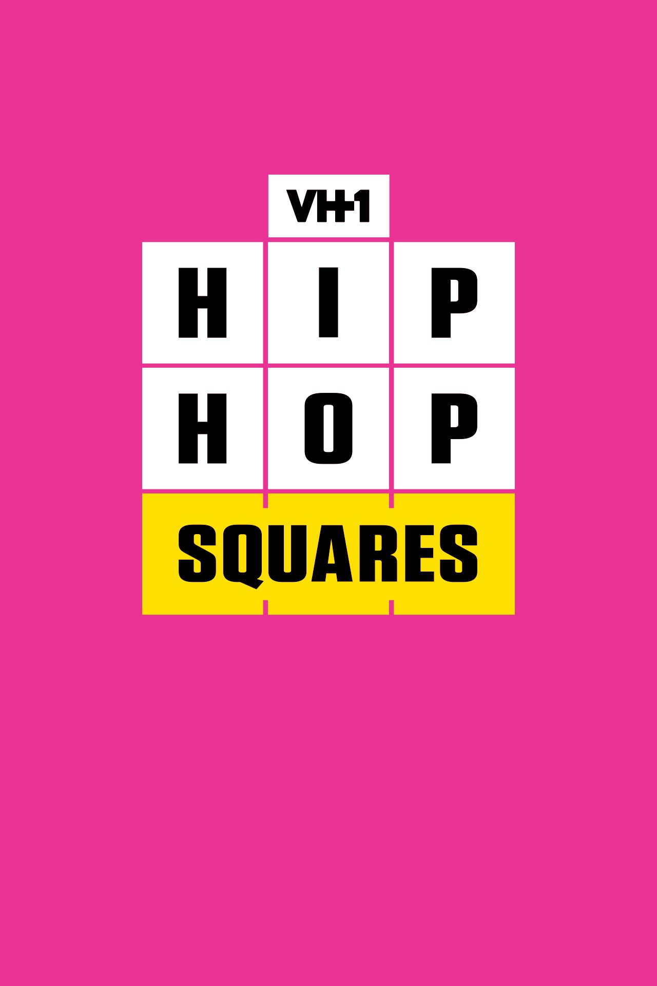 Hip Hop Squares - Watch Full Episodes | VH1