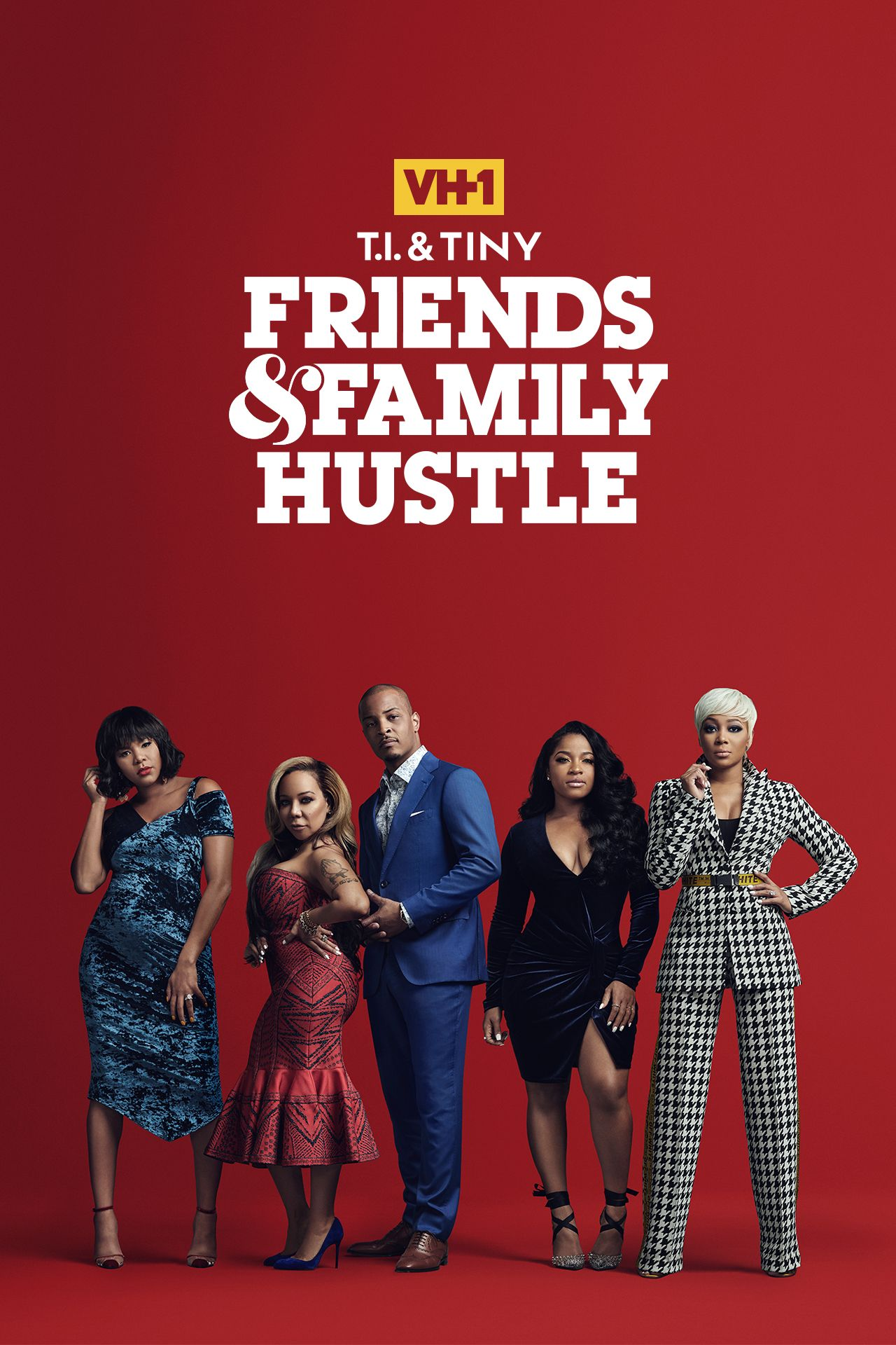 T I  & Tiny: Friends & Family Hustle | Season 2 Episodes (TV Series